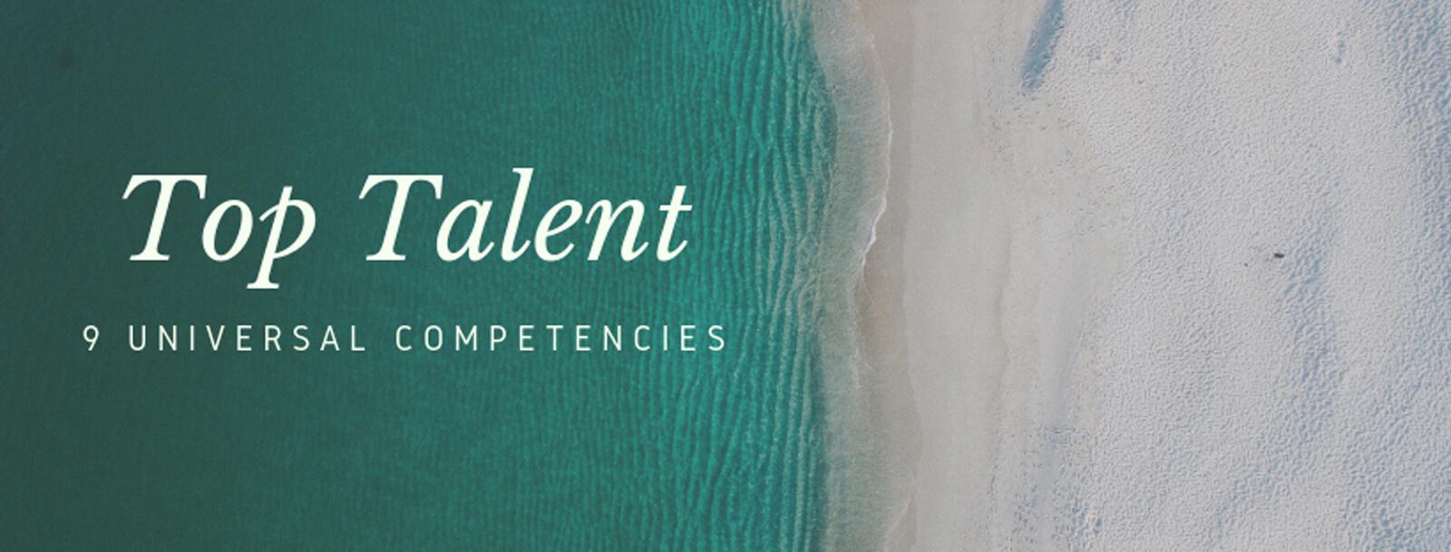 Top Talent : 9 Universal Competencies